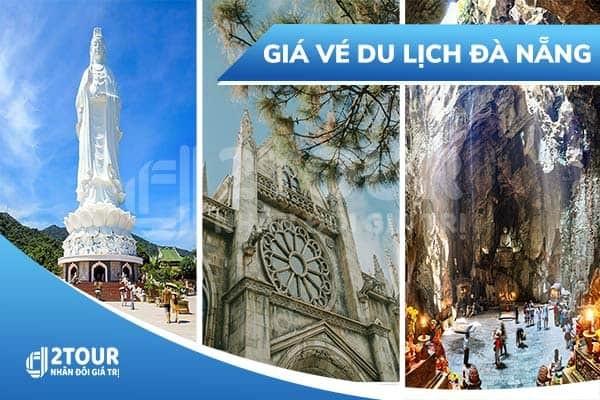 Bảng giá tất cả các điểm du lịch tại Đà Nẵng cập nhật mới nhất