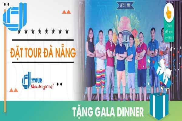 [Kích Cầu Du Lịch] Đặt Tour Đà Nẵng Cuối Năm Tặng Gala Dinner